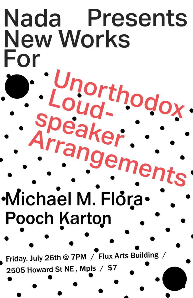 Nada Presents: New Works For Unorthodox Loudspeaker Arrangements